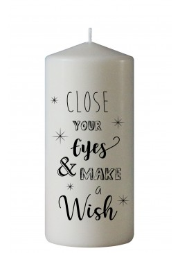 """Close your eyes & make a..."